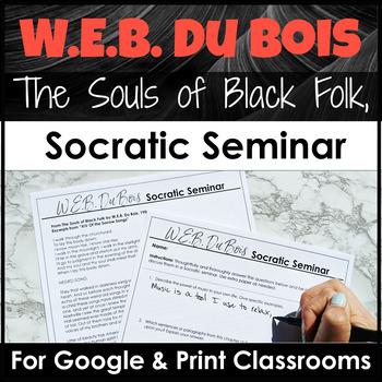 W.E.B. Du Bois Socratic Seminar