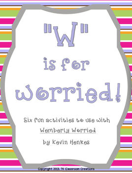 W Is For Worried Wemberly Worried First Day of School Packet