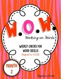 W.O.W.  - Working on Words  (Weekly Language Review) MONTH 2