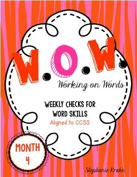 W.O.W.  - Working on Words  (Weekly Language Review) MONTH 4