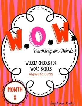 W.O.W.  - Working on Words   (Weekly Language Review) MONTH 8