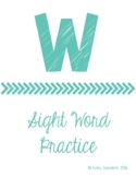 W Sight Word Practice Activities