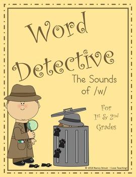 Word Detective ~ W Sounds Activities