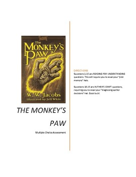"W.W. Jacobs' ""The Monkey's Paw"" Multiple Choice (Plot and Author's Craft Qs!)"