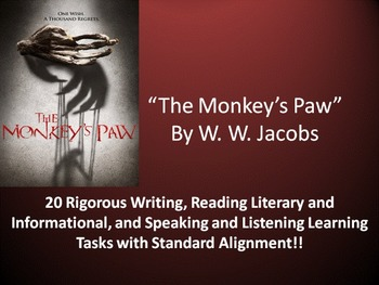 """W. W. Jacobs's """"The Monkey's Paw"""" – 20 Common Core Learning Tasks!!"""