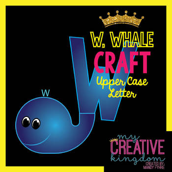 W - WHALE Upper Case Capital Alphabet Letter Craft