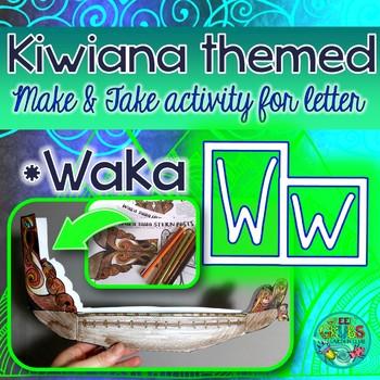 W = Waka {Kiwiana Themed 'Make & Take' Alphabet Set}