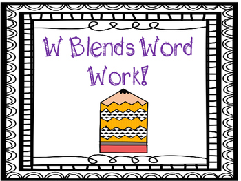 W blends word work