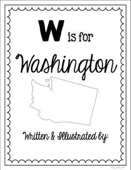 W is for Washington (A State Alphabet Book