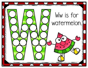 W is for Watermelon Activity Pack Alphabet Common Core Preschool Toddler