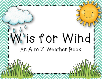 W is for Wind Class Alphabet Book