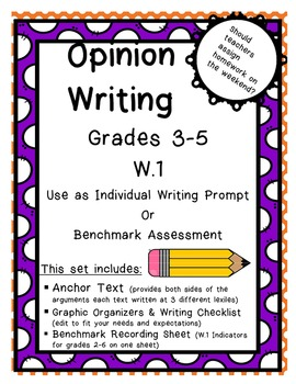 W.1 Opinion Writing Benchmark