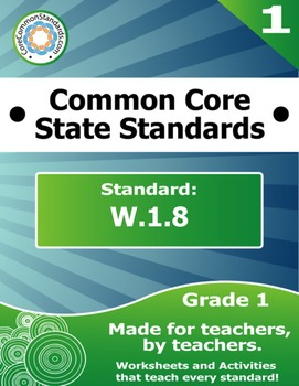 W.1.8 First Grade Common Core Bundle - Worksheet, Activity, Poster, Assessment