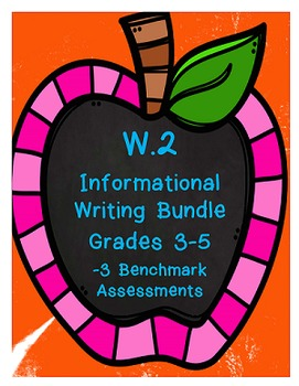 W.2 Informational Writing Bundle