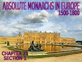 W21.0 - Absolute Monarchs in Europe - PowerPoint Notes