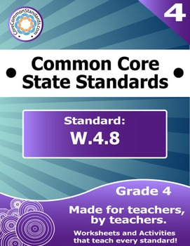 W.4.8 Fourth Grade Common Core Bundle - Worksheet, Activity, Poster, Assessment