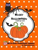 WACKY HALLOWEEN (Lesson Plans + Printables!)
