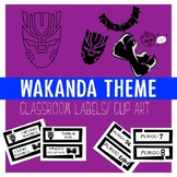 WAKANDA THEME Classroom Labels and Clip ART