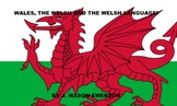 WALES, THE WELSH AND WELSH LANGUAGE {COMMON CORE, READING, HISTORY}