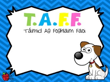 WALF & WILF Posters // Póstaeir TAFF & TAL (as Gaeilge and In English)
