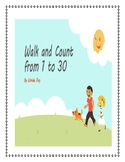 WALK AND COUNT FROM 1 TO 30