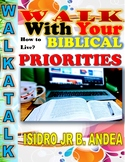 WALK WITH YOUR BIBLICAL PRIORITES