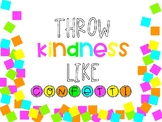 Classroom Quote: Throw Kindness Like Confetti