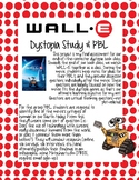 WALL-E Dystopia PBL Project