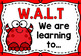 WALT (Learning Intention) & WILF (Success Criteria) Posters -Monsters
