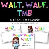 WALT, WALF, TMB posters- WILF and TIB included