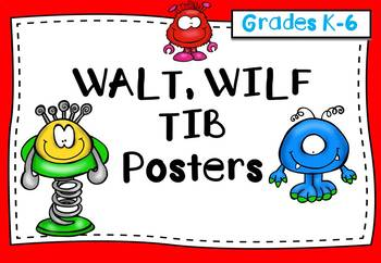 WALT WILF TIB Posters and Graphic Organizers - Any Grade)