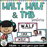 WALT, WILF/WALF, TMB Posters, Learning Intentions Display