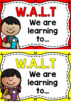 WALT (We are Learning To) Learning Intention Posters