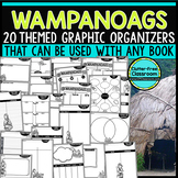 WAMPANOAGS | Graphic Organizers for Reading | Reading Grap