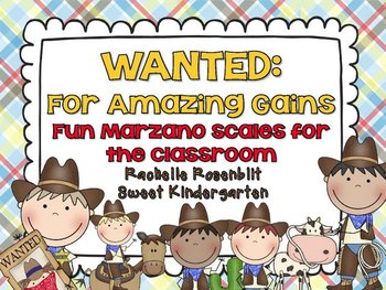 WANTED: For Amazing Gains {Fun classroom Marzano Scales}