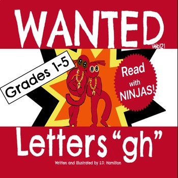 """WANTED Letters """"gh"""" - Fun With Phonics--How Ironic by TheNinjaTeacher"""
