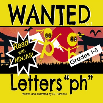 """WANTED Letters """"ph"""" - Fun With Phonics--How Ironic! by TheNinjaTeacher"""