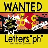 "WANTED Letters ""ph"" - Fun With Phonics--How Ironic!"