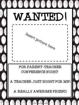 WANTED: Parent Teacher Conference Reminders; A Friend, A Teacher