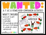WANTED: Y as a Vowel Phonics Activities