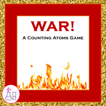 WAR!  A Counting Atoms Card Game