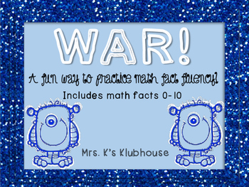 WAR! Math Fact Fluency 0-10