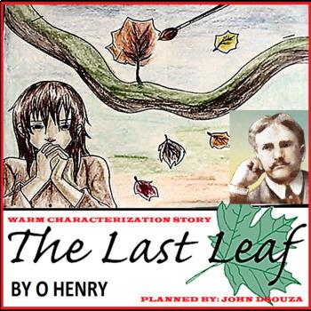 THE LAST LEAF: WARM CHARACTERIZATION STORY