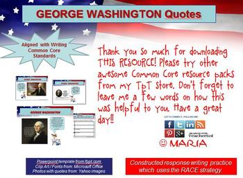 WASHINGTON Quotes Writing Practice: RACE Strategy W 6.2