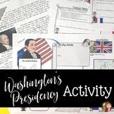 WASHINGTON'S PRESIDENCY Foreign Affairs with Great Britain