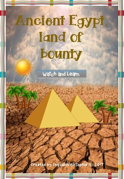 Ancient Egypt, land of bounty. Watch and Learn Series.