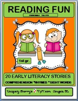 READING FUN - Early Literacy Stories -Sight Words/Rhymes 1st gr.