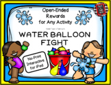 WATER BALLOON FIGHT - Interactive No-Print Rewards Game for Any Activity