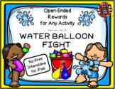 WATER BALLOON FIGHT - Interactive No-Print Rewards Game fo