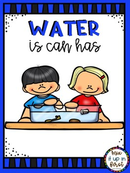 WATER IS CAN HAS